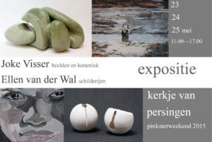 flyer expositie Joke Visser en Ellen van der Wal Persingen Pinksteren 2015